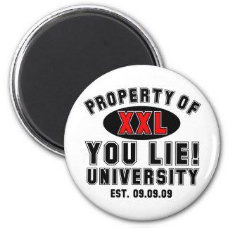 ¡Usted miente! Universidad Imán Redondo 5 Cm