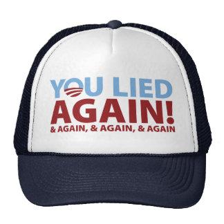 ¡Usted mintió otra vez! Gorro De Camionero