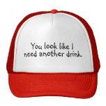 Usted mira como necesito otra bebida gorras de camionero