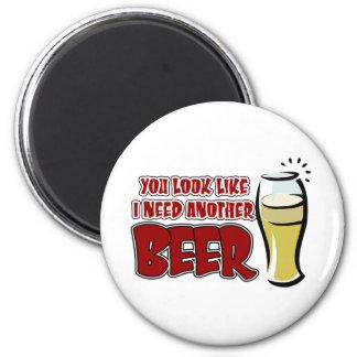 Usted mira como necesito otra cerveza imán redondo 5 cm