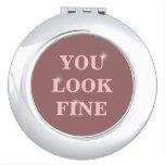 usted mira muy bien