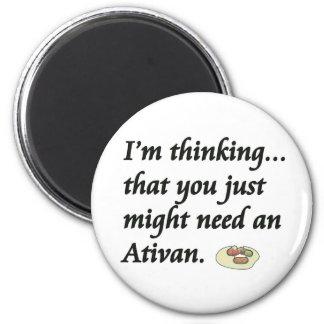 ¿Usted necesita un Ativan? Imán Redondo 5 Cm