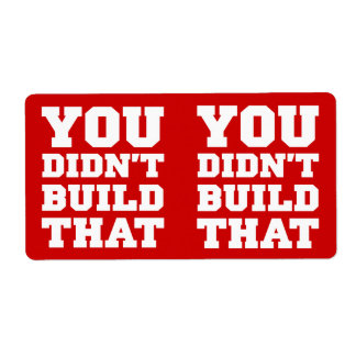 Usted no construyó eso - la elección 2012 etiquetas de envío