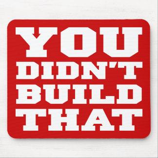 Usted no construyó eso - la elección 2012 tapete de raton