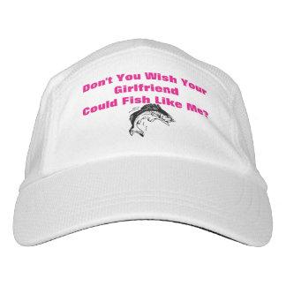 ¿Usted no desea? Gorra de la pesca de las mujeres Gorra De Alto Rendimiento