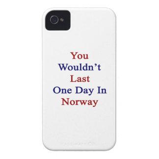 Usted no duraría un día en Noruega Case-Mate iPhone 4 Funda