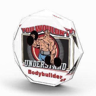 Usted no entendería al Bodybuilder