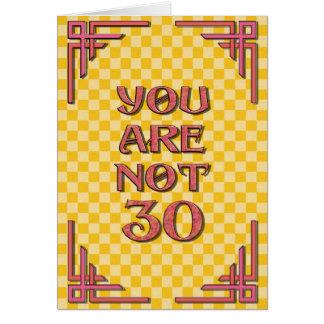 Usted no es el cumpleaños 30 tarjeton