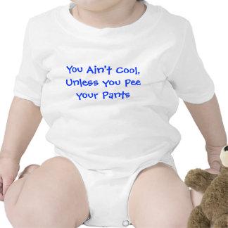 Usted no es fresco a menos que usted pis sus panta traje de bebé