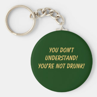 Usted no es llavero borracho