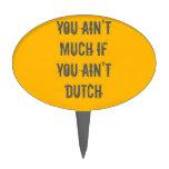 Usted no es mucho si usted no es holandés figuras para tartas