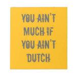 Usted no es mucho si usted no es holandés libretas para notas