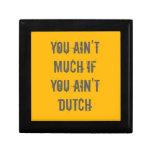 Usted no es mucho si usted no es holandés cajas de recuerdo