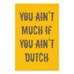 Usted no es mucho si usted no es holandés papeleria personalizada