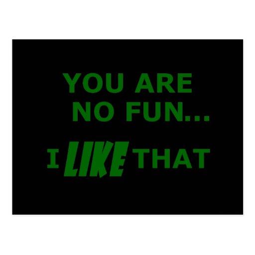 Usted no es ninguna diversión… postales