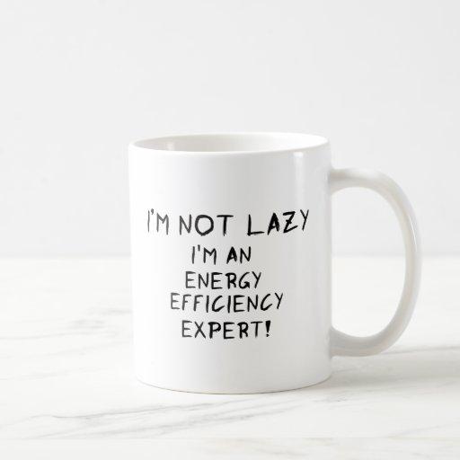 ¡Usted no es perezoso! Taza De Café