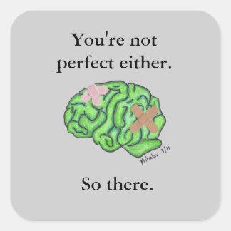 Usted no es perfecto cualquier pegatina