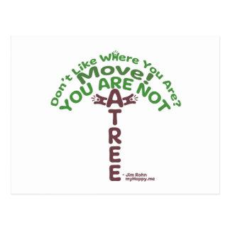 ¡Usted no es un árbol! - Jim Rohn Tarjetas Postales