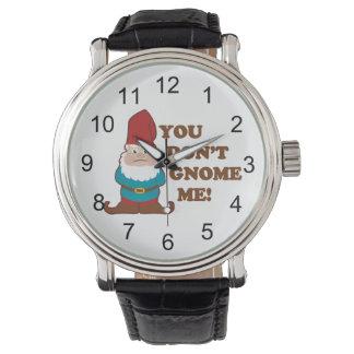 ¡Usted no hace gnomo yo! Reloj De Mano