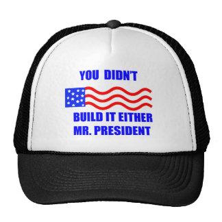 usted no lo construyó gorra