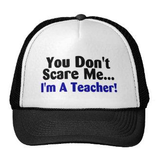 Usted no me asusta Im un profesor azul y negro Gorras De Camionero