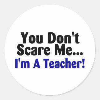 Usted no me asusta Im un profesor azul y negro Pegatina Redonda