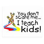 Usted no me asusta que enseño a los niños (los cre postales