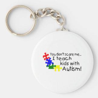 Usted no me asusta que enseño a niños con autismo llaveros personalizados