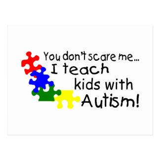 Usted no me asusta que enseño a niños con autismo postales