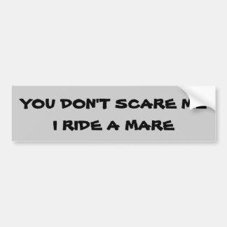 Usted no me asusta que monto el remolque de A (su Pegatina Para Auto