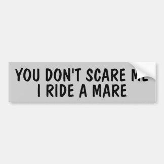 Usted no me asusta que monto el remolque (de su pegatina para auto