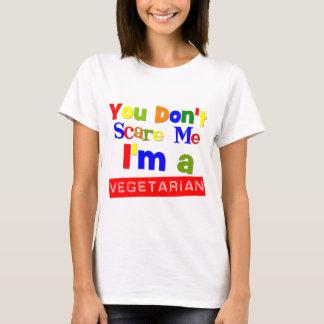 Usted no me asusta que soy un vegetariano playera