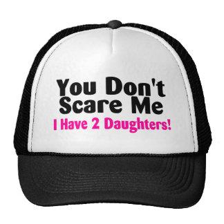 Usted no me asusta que tengo 2 hijas gorras de camionero