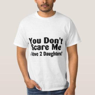 Usted no me asusta que tengo 2 hijas remeras