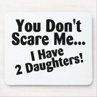 Usted no me asusta que tengo 2 hijas tapete de ratones