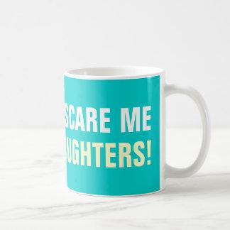 Usted no me asusta que tengo 2 tazas de café de