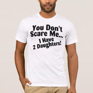 Usted no me asusta que tengo hijas playera