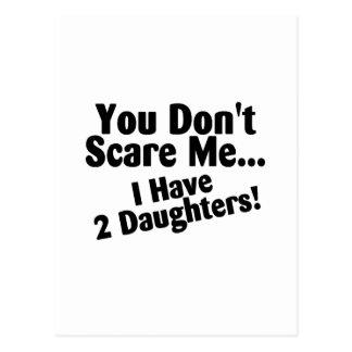 Usted no me asusta que tengo hijas postales