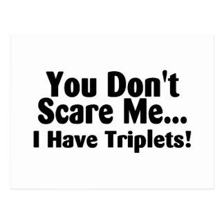 Usted no me asusta que tengo tríos postales