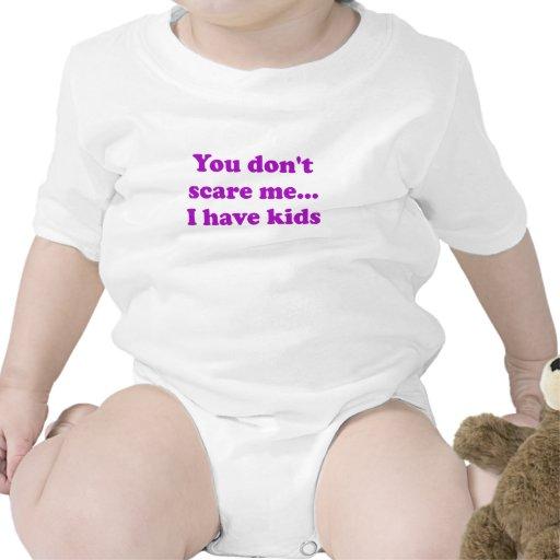 Usted no me asusta… Tengo niños Trajes De Bebé