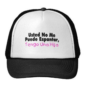 Usted No Me Puende Espantar, Tengo Una Hija Trucker Hat