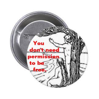 usted no necesita el permiso para ser botón libre