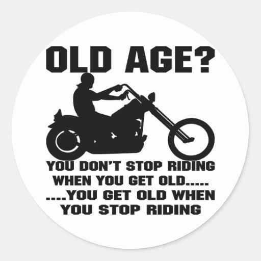 Usted no para el montar cuando usted consigue viej pegatinas