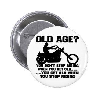 Usted no para el montar cuando usted consigue viej pins