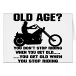 Usted no para el montar cuando usted consigue viej tarjetas