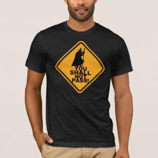 ¡USTED NO PASARÁ! Camiseta del humor del juego