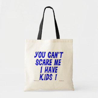 Usted no puede asustarme bolsa
