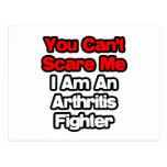 Usted no puede asustarme… combatiente de la artrit tarjetas postales