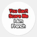 Usted no puede asustarme… francés pegatina