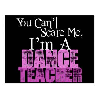 Usted no puede asustarme, profesor de la danza tarjetas postales